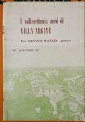 I millesettanta anni di Villa Argine