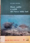 Pesci, anfibi e rettili del Parco Adda Sud