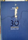 30° Anniversario Rotary Club Padova Est + GAGLIARDINO ROTARY