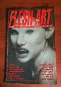 Flesh art. Corpi e attitudini fuori controllo