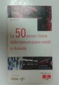 Le 50 parole-chiave delle comunicazioni mobili in Azienda
