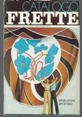 CATALOGO FRETTE 1973 MODA , TESSUTI , VINTAGE