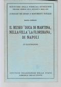 IL MUSEO DUCA DI MARTINA NELLA VILLA LA FLORIDIANA DI NAPOLI  CON 87 ILLUSTRAZIONI