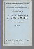 LA VILLA IMPERIALE DI PIAZZA AMERINA  41 ILLUSTRAZIONI ED 1 PIANTA