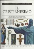 Il Cristianesimo - Biblioteca illustrata del sapere