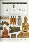 Il Buddismo - Biblioteca illustrata del sapere