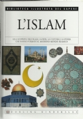 L'Islam - Biblioteca illustrata del sapere