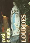 Così è nata Lourdes