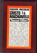 Cristo e/o Machiavelli. Assaggi sopra il pessimismo cristiano di Sant'Agostino e il pessimismo naturalistico di Machiavelli