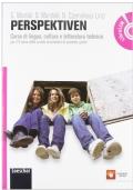 Perspektiven. corso di lingua, cultura e letterature tedesca per il V anno della scuola secondaria di secondo grado