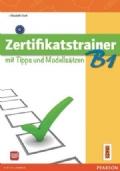Zertifikatstrainer B1 mit Tipps und Modellsätzen