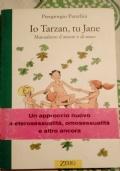 Io Tarzan, tu Jane: manuaaletto d'amore e di sesso