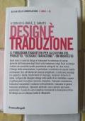 Design è traduzione. Il paradigma traduttivo per la cultura del progetto. «Design e traduzione»: un manifesto