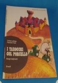 I TAROCCHI COL PORCELLO