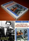 tutti i segreti della FOTOGRAFIA, Alexander Spoerl, A. Mondadori 1981.
