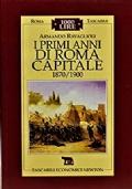 I primi anni di Roma Capitale 1870/1900