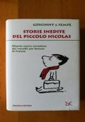 STORIE INEDITE DEL PICCOLO NICOLAS - Ottanta nuove avventure del monello più famoso di Francia