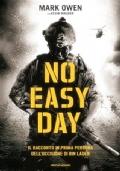 NO EASY DAY - Il racconto in prima persona dell'uccisione di Osama Bin Laden