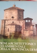 Beni architettonici ed ambientali della provincia di Milano