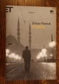 Istanbul - I ricordi e la  città