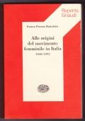 Alle origini del movimento femminile in Italia. 1848-1892