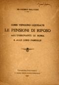 COME VENGONO LIQUIDATE LE PENSIONI DI RIPOSO AGL'INSEGNANTI DI ROMA E ALLE LORO FAMIGLIE