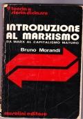 Introduzione al marxismo. Da Marx al capitalismo maturo