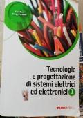 Tecnologie e progettazione di sistemi elettrici ed elettronici