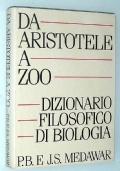 DA ARISTOTELE A ZOO - Dizionario filosofico di biologia