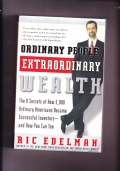 Ordinary People, Extraordinary Wealth