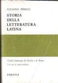 Storia della letteratura latina. Ad uso delle scuole medie superiori