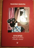 SYNOPSIS Soggetti per il cinema commedie e drammi