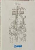 MAPEI 75 ANNI, 1937-2012