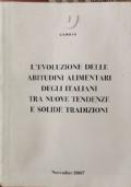 L'evoluzione delle abitudini alimentari degli italiani tra nuove tendenze e solide tradizioni