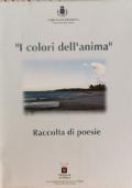 I colori dell'Anima - raccolta di poesie