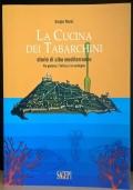 La cucina dei Tabarchini - storie di cibo mediterraneo fra Genova, l'Africa e la Sardegna