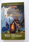 I DRAGHI DELL'ALBA DI PRIMAVERA - SAGA DRAGON LANCE - VOL.3 - LE CRONACHE