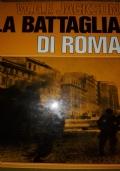Roma di ieri Cronache e fatti