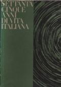 Settantacinque Anni di Vita Italiana