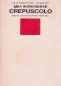 Crepuscolo - Appunti presi in Germania 1926-1931