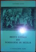 BREVE STORIA DEI NORMANNI IN SICILIA