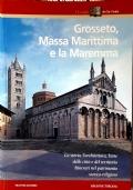 GROSSETO MASSA MARITTIMA E LA MAREMMA