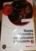 NUOVO MATEMATICA CON APPLICAZIONI INFORMATICHE vol 1