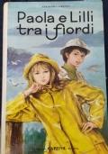 Paola e Lilli tra i fiordi