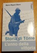 STORIA DI TONLE  L' ANNO DELLA VITTORIA