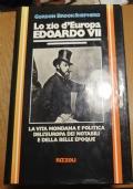 LO ZIO D' EUROPA EDOARDO VII