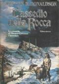 L'ASSEDIO DELLA ROCCA. Libro terzo delle Cronache di Thomas Covenant l'Incredulo