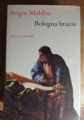 BOLOGNA BRUCIA
