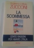 LA SCOMMESSA cento ragioni per amare l'Italia