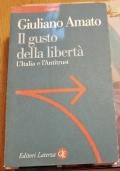 IL GUSTO DELLA LIBERTA' L' ITALIA E L' ANTITRUST